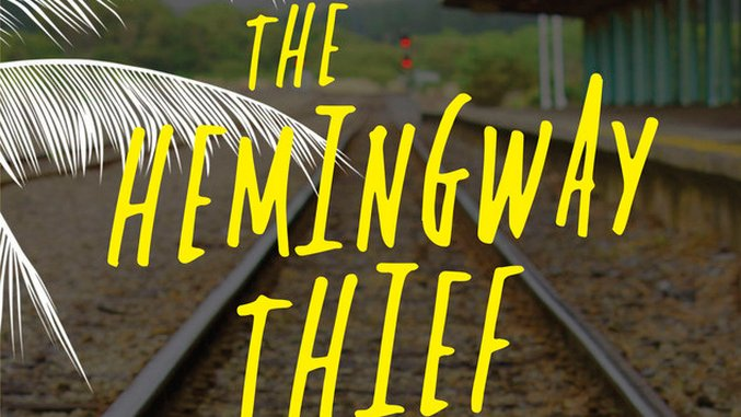 Shaun Harris' <i>The Hemingway Thief</i> Delivers a Literary Mystery with a High Body Count