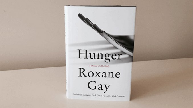 Eight Powerful Quotes from <i>Hunger</i> by Roxane Gay