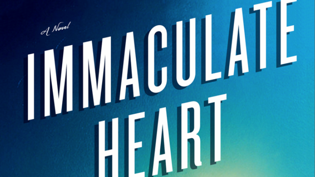 <i>Immaculate Heart</i> by Camille DeAngelis Review