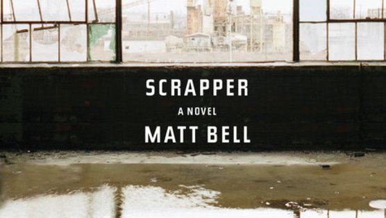 <i>Scrapper</i> by Matt Bell Review