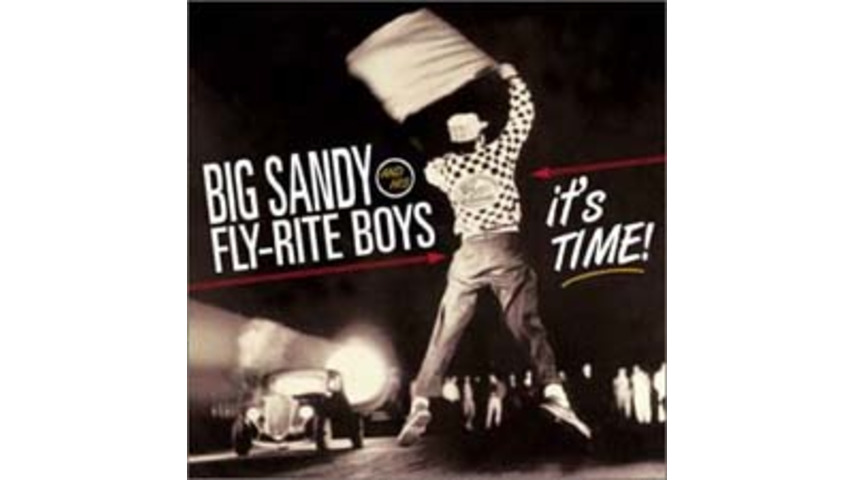 Big Sandy and His Fly-Rite Boys: Big Sandy & His Fly-Rite Boys - It's Time!