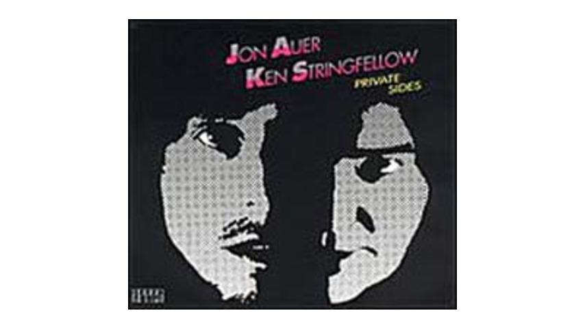 The Posies: Jon Auer/Ken Stringfellow - Private Sides