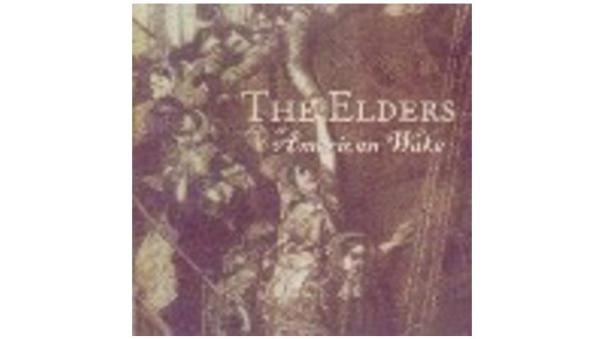 The Elders - American Wake