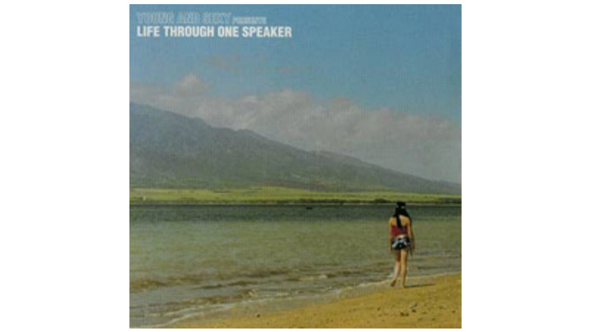 Young And Sexy - Life Through One Speaker