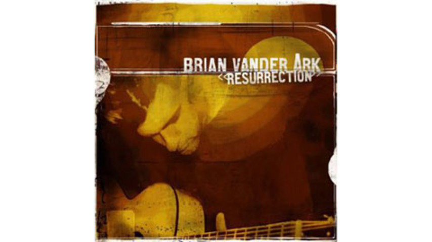 Brain Vander Ark: Brian Vender Ark - Resurrection