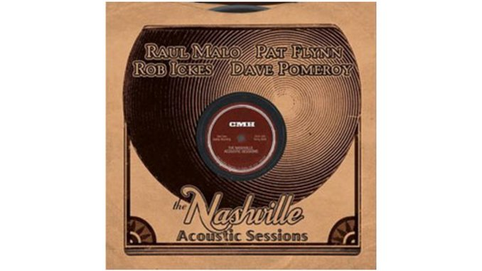 Raul Malo and Friends- The Nashville Acoustic Sessions