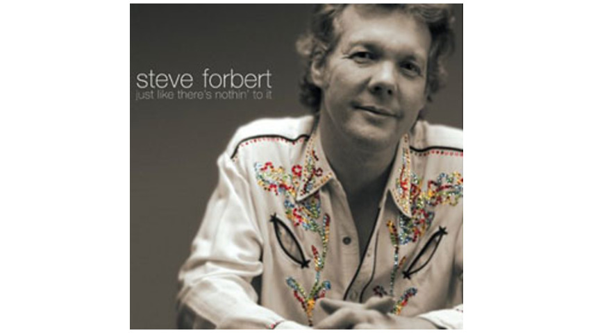 Steve Forbert - Just Like There's Nothin' to It