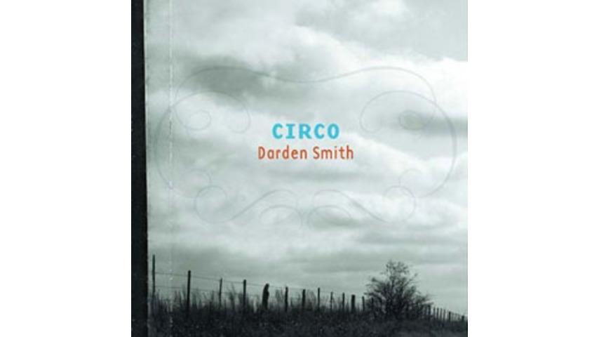 Darden Smith - Circo