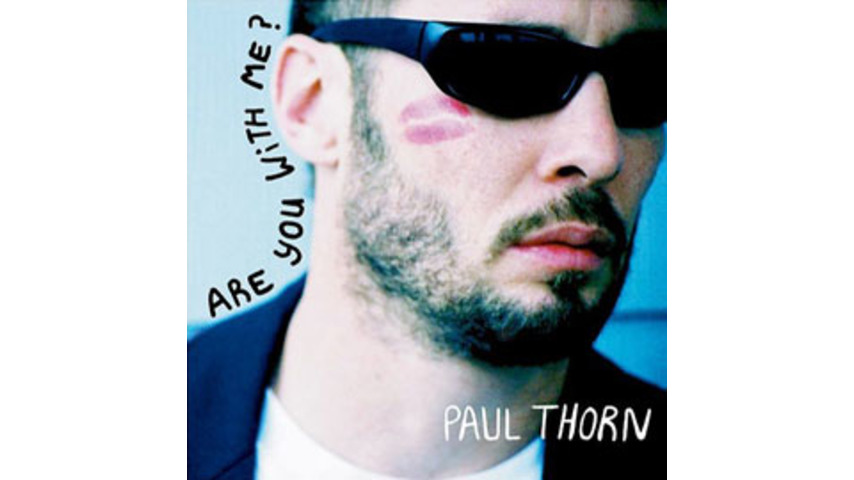 Paul Thorn - Are You With Me?