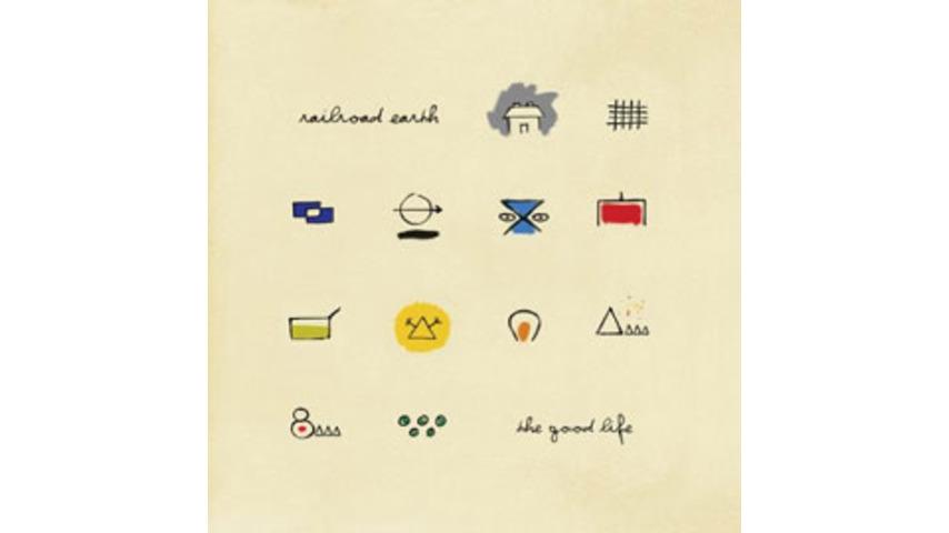 Railroad Earth - The Good Life