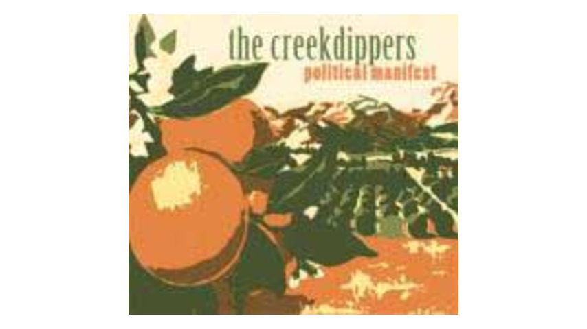 The Creekdippers - Political Manifest