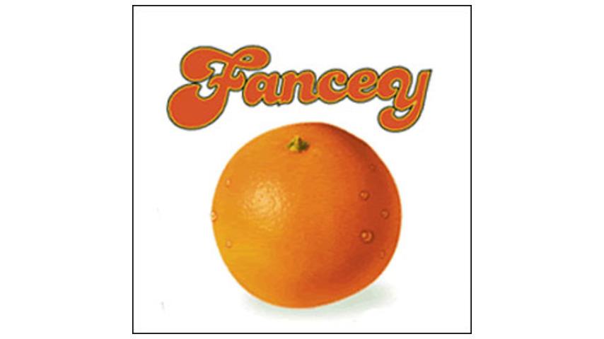Fancey - Fancey