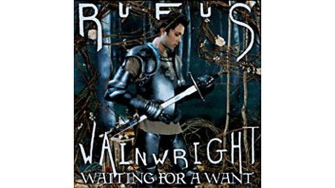 Rufus Wainwright - Waiting For a Want