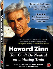 Howard Zinn: You Can't Be Neutral...