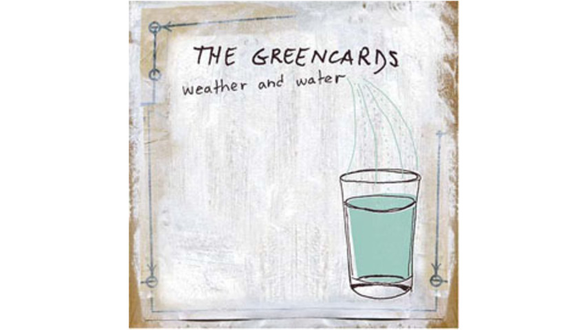 The Greencards - Weather and Water
