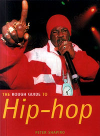 The Rough Guide to Hip-Hop (2nd Ed.)