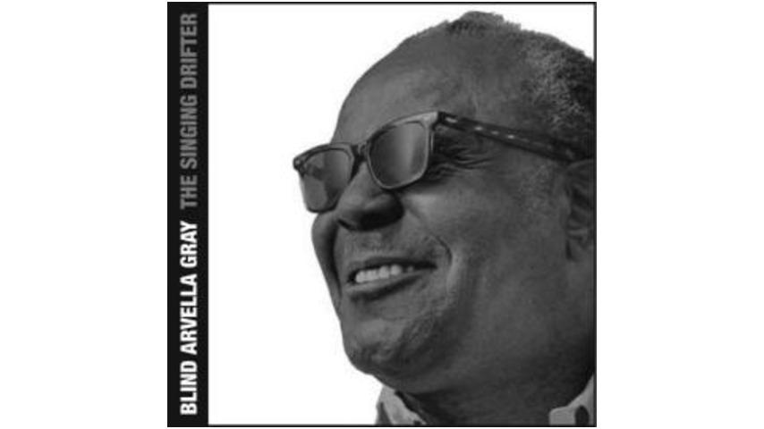 Blind Arvella Gray - The Singing Drifter