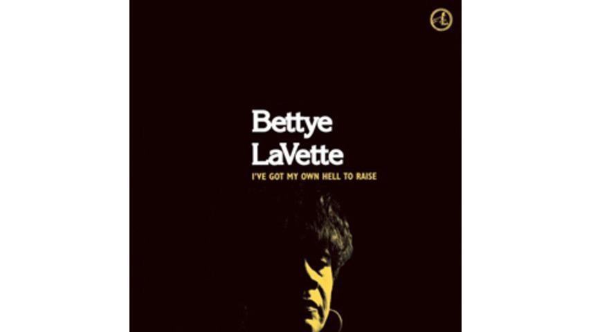 Bettye LaVette: Bettye LaVette - I've Got My Own Hell To Raise