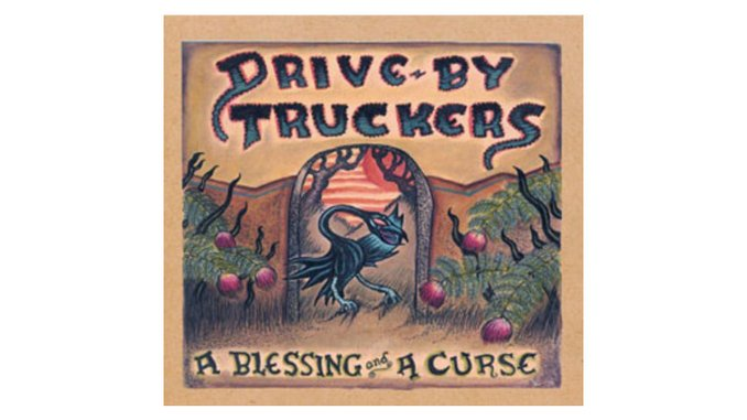 Drive-By Truckers: A Blessing and a Curse