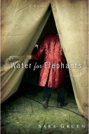 Sara Gruen - Water for Elephants