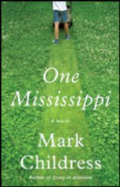 Mark Childress - One Mississippi