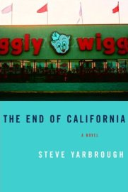 Steven Yarbrough - The End of California