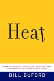 Bill Buford - Heat