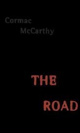Cormac McCarthy — The Road