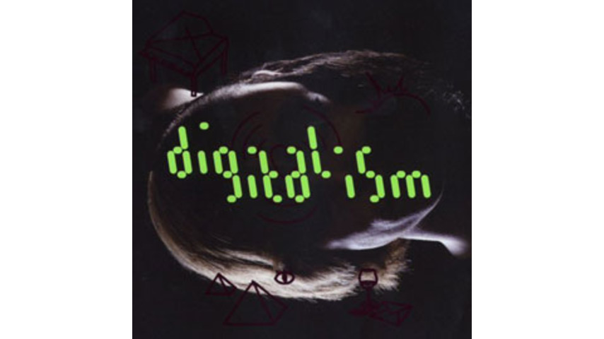 Digitalism: Idealism