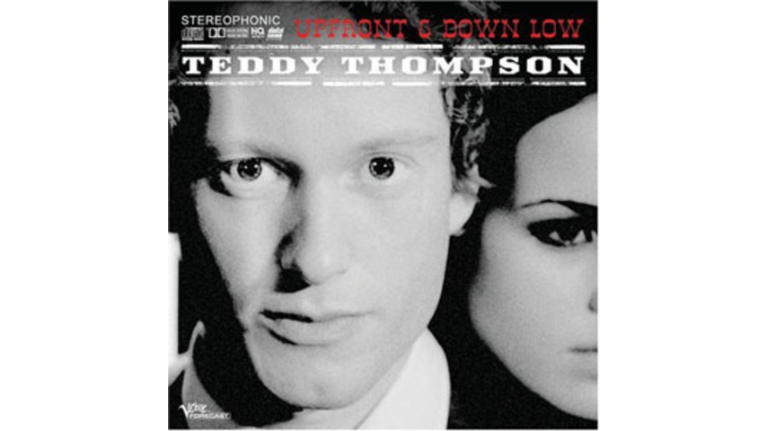 Teddy Thompson: Up Front & Down Low