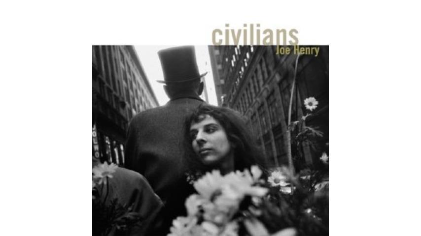 Joe Henry: Civilians