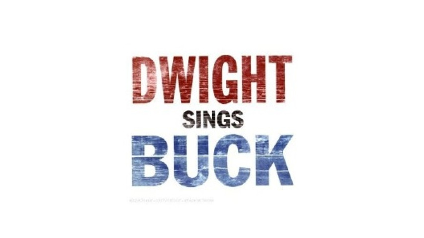 Dwight Yoakam: Dwight Sings Buck