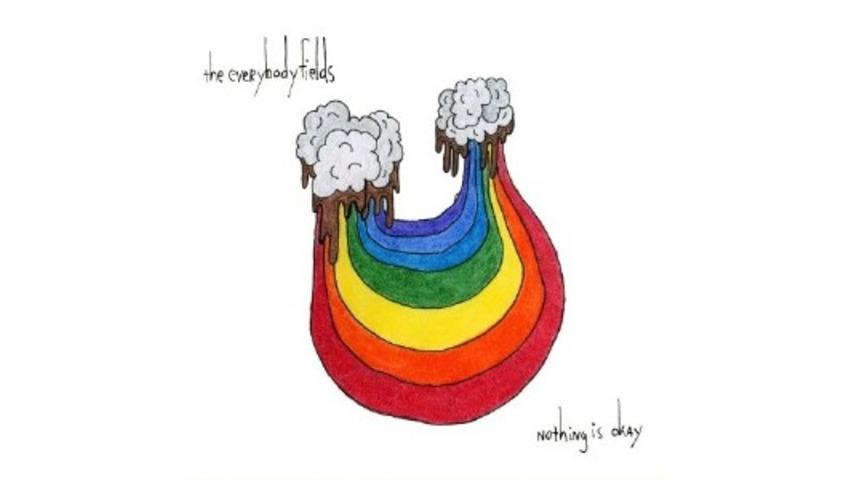 the everybodyfields: Nothing Is Okay