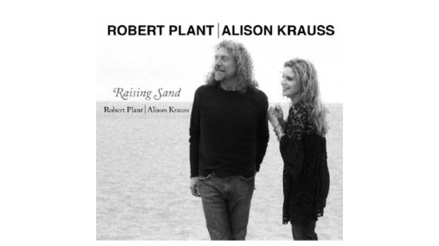 Robert Plant & Alison Krauss: Raising Sand