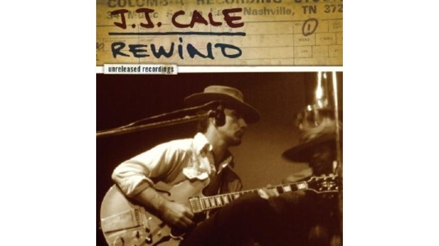 J.J. Cale: Rewind: Unreleased Recordings