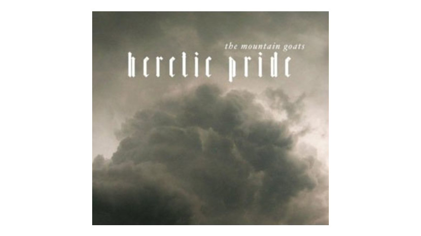 The Mountain Goats: Heretic Pride
