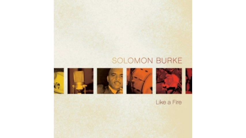 Solomon Burke: Like a Fire