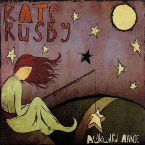 Kate Rusby: <em>Awkward Annie</em>