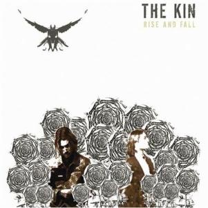 The Kin: <em>Rise and Fall</em>