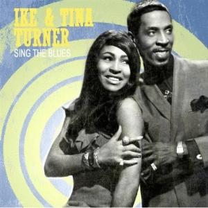 Ike & Tina Turner: <em>Sing The Blues</em>