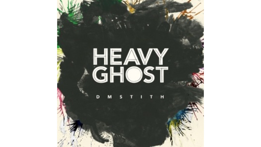 DM Stith: <em>Heavy Ghost</em>