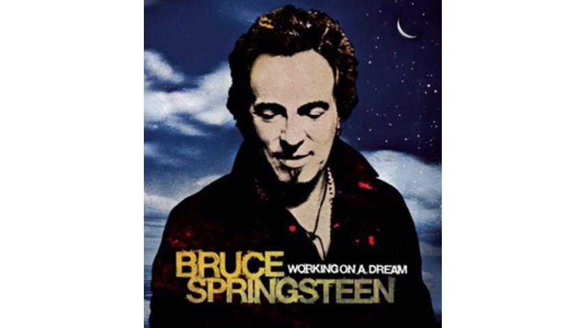 Bruce Springsteen: <em>Working on a Dream</em>