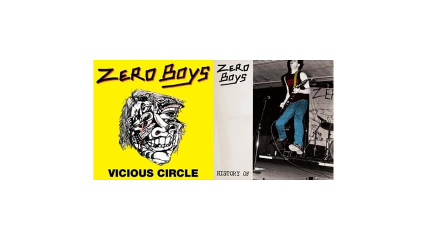 Zero Boys: <em>Vicious Circle</em>, <em>History Of</em>