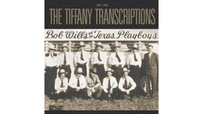 Bob Wills and His Texas Playboys: <em>The Tiffany Transcriptions</em>