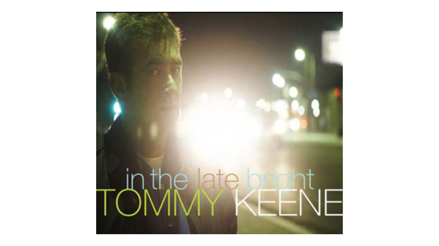 Tommy Keene: <em>In the Late Bright</em>