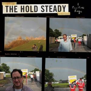 The Hold Steady: <em>A Positive Rage </em>