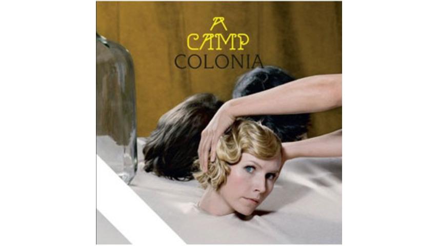 A Camp: <em>Colonia</em>