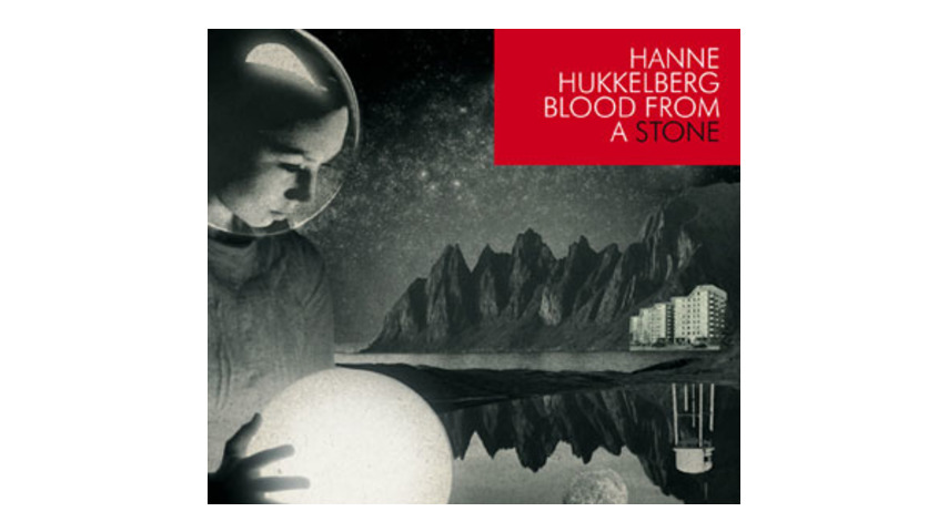 Hanne Hukkelberg: <em>Blood From a Stone</em>