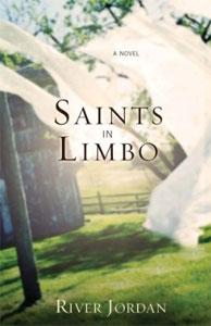 River Jordan: <em>Saints in Limbo</em>