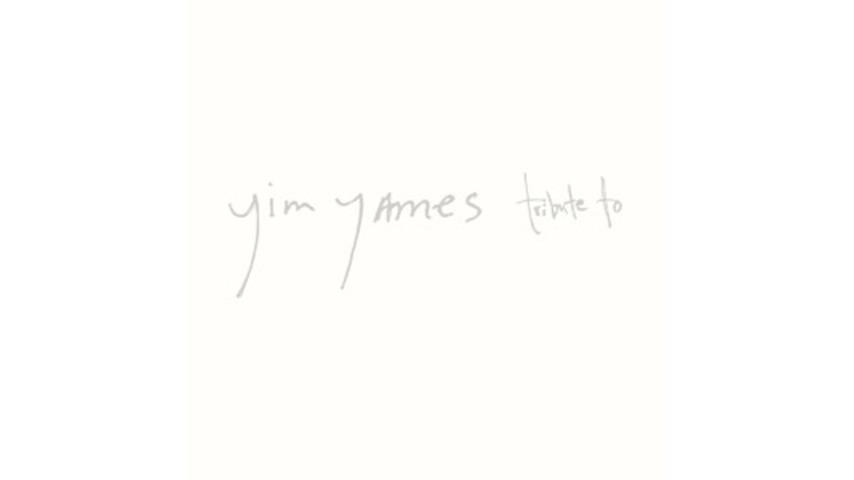 Yim Yames: <em>Tribute To</em>